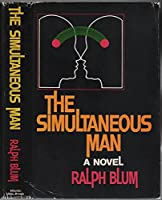 The Simultaneous Man 0233962484 Book Cover