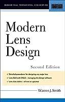 Modern Lens Design (McGraw-Hill Professional Engineering)