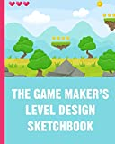 The Game Maker's Level Design Sketchbook: For indie game designers and game artists to sketch out game levels. Each page contains a pixel grid plus ... gift for game developers, designers & artists