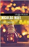 Nicolas Noël: DECEMBRE (Les nouvelles de poche t. 12) (French Edition)