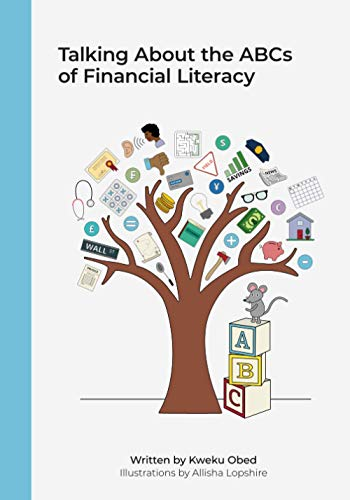 Compare Textbook Prices for Talking About the ABCs of Financial Literacy  ISBN 9798593735362 by Obed, Kweku,Lopshire, Allisha