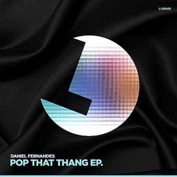 Pop That Thang