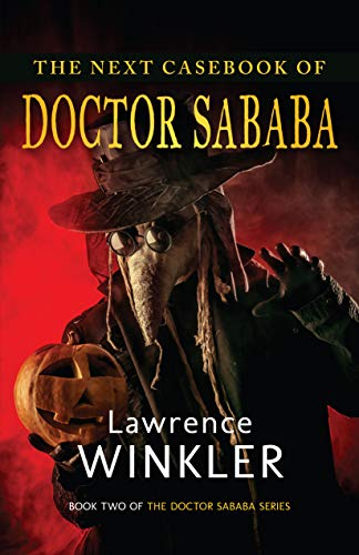 The Next Casebook of Doctor Sababa (The Doctor Sababa Series 2) (English Edition)