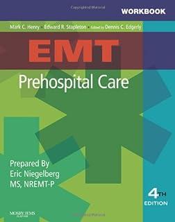 Workbook for EMT Prehospital Care