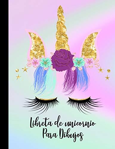 Libreta de Unicornios Para Dibujos: Diario de Pintar y Dibujar Cuaderno de Unicornio Grande XL 8.5x11 110 Paginas Blancas