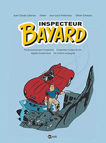 Inspecteur Bayard - intégrale 1 : INSPECTEUR BAYARD - INTEGRALE T01 (Inspecteur Bayard intégrale) (French Edition)