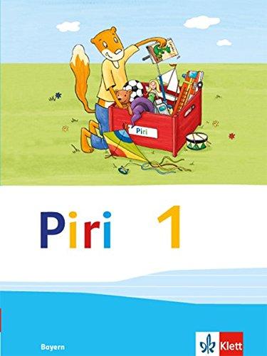Piri 1. Ausgabe Bayern: Fibel Klasse 1 (Piri. Ausgabe für Bayern ab 2014)