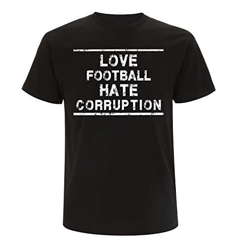 Männersport Love Football Hate Corruption T-Shirt (L, schwarz/weiß)