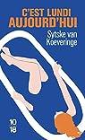 C'est lundi aujourd'hui par van Koeveringe