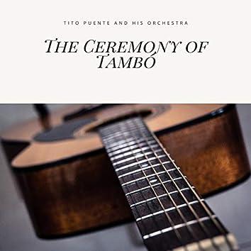 The Ceremony of Tambó