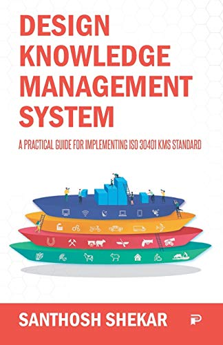 Compare Textbook Prices for Design Knowledge Management System  ISBN 9789390156818 by Shekar, Santhosh