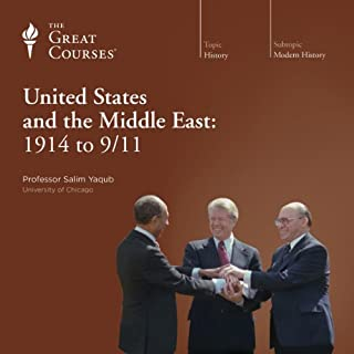 The United States and the Middle East: 1914 to 9/11 audiobook cover art