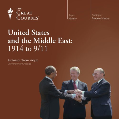 The United States and the Middle East: 1914 to 9/11 cover art