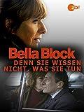 Bella Block - Denn sie wissen nicht, was sie tun