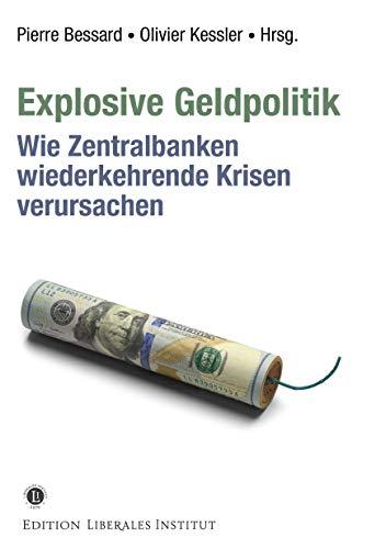 Explosive Geldpolitik