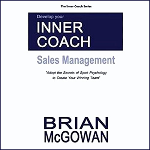 Develop Your Inner Coach: Sales Management audiobook cover art