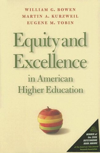 Equity and Excellence in American Higher Education...