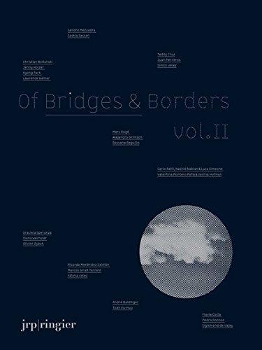 Of Bridges & Borders Vol. II: édition bilingue (anglais / espagnol)