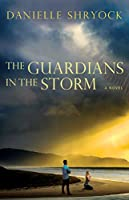 Guardians in the Storms