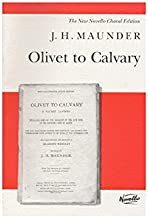 J.H. Maunder: Olivet To Calvary. Partitions pour Tenor, Baryton, SATB, Accompagnement Orgue