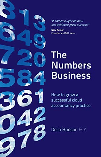 The Numbers Business: How to grow a successful cloud accountancy practice