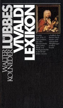 Lübbes Vivaldi-Lexikon (Lübbe Biographien)