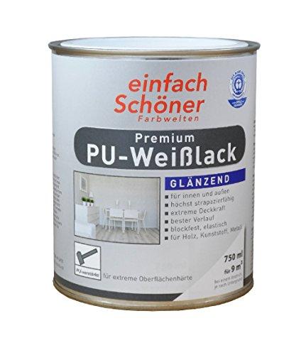einfach Schöner 750 ml Premium PU Weißlack, Weiß Glänzend wasserverdünnbar