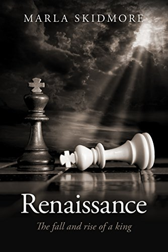 Book: Renaissance - The Fall and Rise of a King by Marla Skidmore