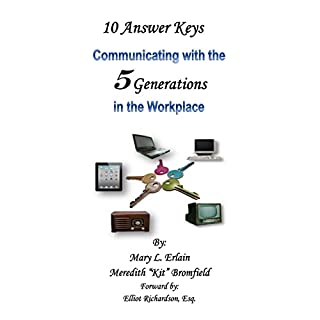 10 Answer Keys: Communicating with the 5 Generations in the Workplace cover art