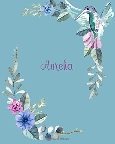 Aurelia: 110 Pages 8x10 Inches Classic Blossom Blue Design with Lettering Name for Journal, Composition, Notebook and Self List, Aurelia