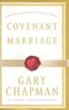 By Gary Chapman Covenant Marriage [Paperback]