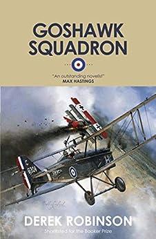 Goshawk Squadron (R.F.C Quartet) by [Derek Robinson]