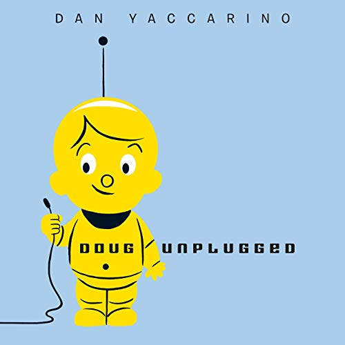 Doug Unplugged Audiobook By Dan Yaccarino cover art