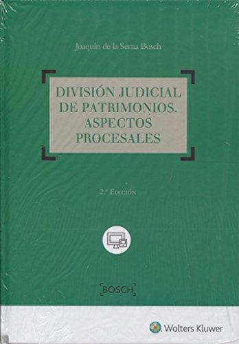 División judicial de patrimonios. Aspectos procesales (2ª Edición): Incluye formularios on-line