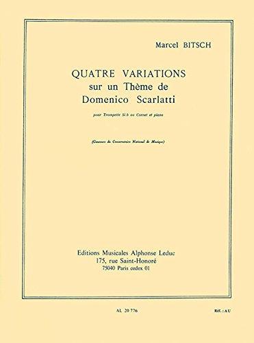 4 VARIATIONS SUR UN THEME DE D.SCARLATTI TROMPETTE SIB OU...
