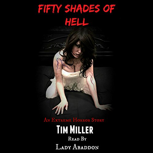 Fifty Shades of Hell audiobook cover art