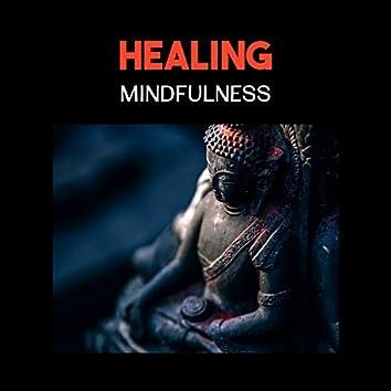 Healing Mindfulness – Deep Meditation Music, Relaxing Music for Yoga, Spiritual Music, Healing Mantras, Peaceful Nature Sounds