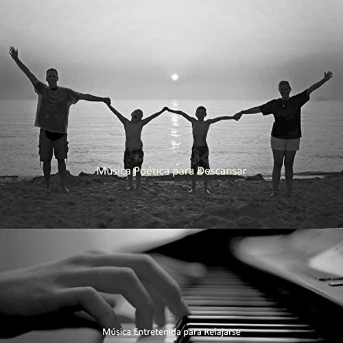 Música Entretenida para Relajarse