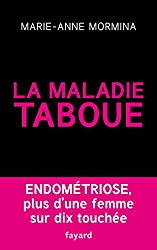 endometriose la maladie taboue