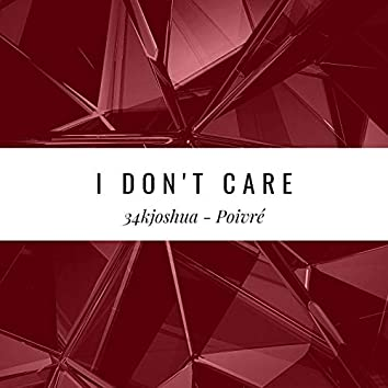 I Don't Care