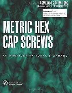 ASME B18.2.3.1M-1999: Metric Hex Cap Screws