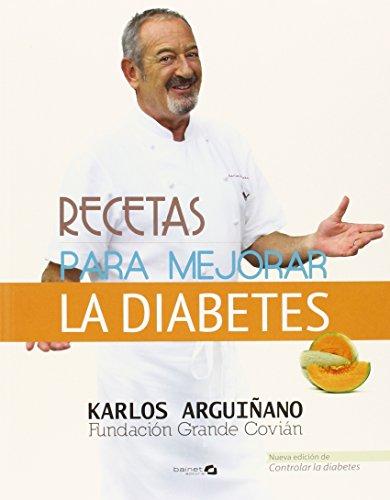 Recetas para mejorar la diabetes (Comer Sano)