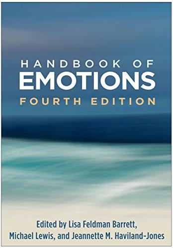 Compare Textbook Prices for Handbook of Emotions, Fourth Edition Fourth Edition ISBN 9781462536368 by Barrett, Lisa Feldman,Lewis, Michael,Haviland-Jones, Jeannette M.