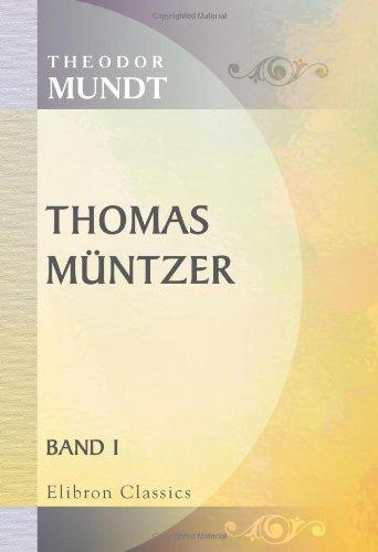 Thomas Müntzer: Ein deutscher Roman. Band 1