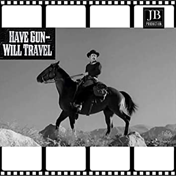 """The Ballad of Paladin (From """"Have Gun, Will Travel"""" Original Soundtrack)"""