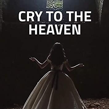 Cry to the Heaven (feat. Lydia Salnikova)