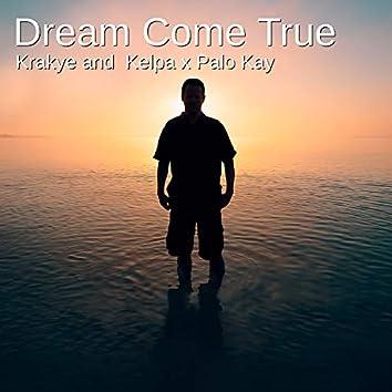 Dream Come True (Remix)