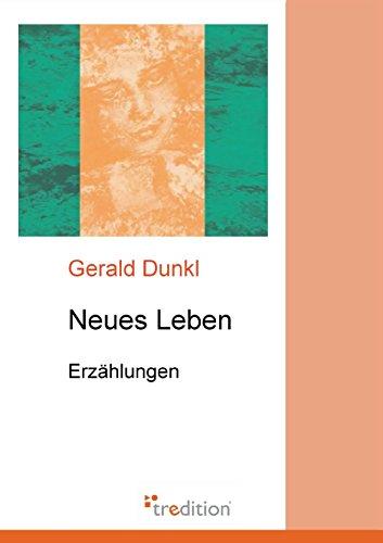 Neues Leben: Erzählungen