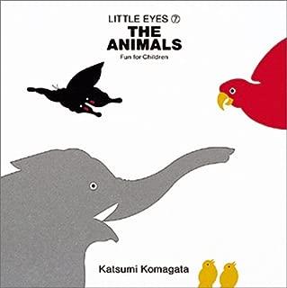 The animals(どうぶつ)―Fun for children (Little eyes (7))