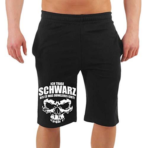 Männer und Herren Kurze Hose Shorts Metal Spruch Ich trage SCHWARZ bis es was dunkleres gibt Größe M - 10XL